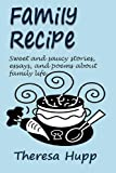 Family Recipe, Theresa Hupp, 0985324406