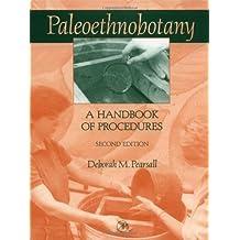 Paleoethnobotany: A Handbook of Procedures