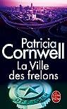 La Ville des frelons par Cornwell