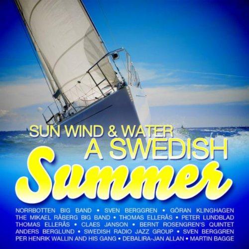 (Sun, Wind & Water - A Swedish Summer)