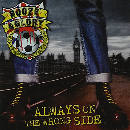 Always on the Wrong Side - Booze On