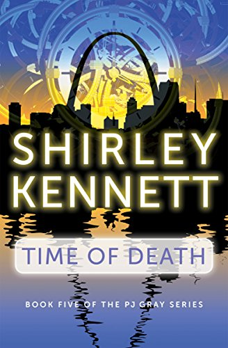 Time of Death (The PJ Gray Series Book 5)
