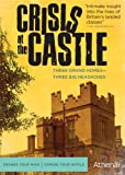 CRISIS AT THE CASTLE by Athena