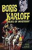 Boris Karloff Tales of Mystery Archives Volume 2