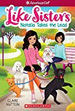 #6: Natalia Takes the Lead (American Girl: Like Sisters #2)