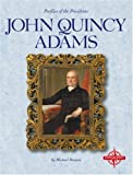 John Quincy Adams, Michael Burgan, 0756502543