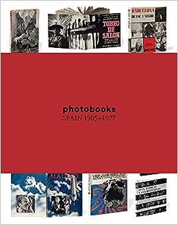Photobooks Spain 1905-1977: Horacio Fernández: 9788415118817