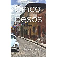 Cinco pesos (Spanish Edition)