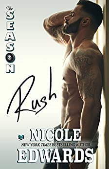 Rush: The Season (Austin Arrows Book 1) by [Edwards, Nicole]