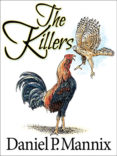 The Killers: The Story of a Fighting Cock and a Wild Hawk