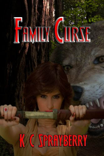 Family Curse...Times Two by [Sprayberry, K.C.]