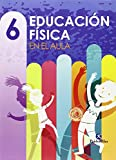 img - for Educaci n f sica en el aula 6 book / textbook / text book