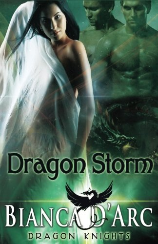 Storm Knights - Dragon Storm (Dragon Knights) (Volume 9)