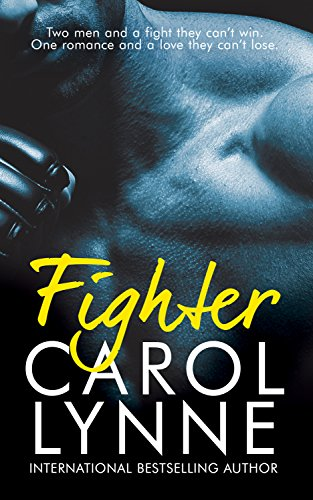 Fighter: (A Gay Romance) (The Brick Yard Book 1) by [Lynne, Carol]