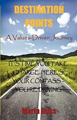 Destination Points: A Values-Driven Journey