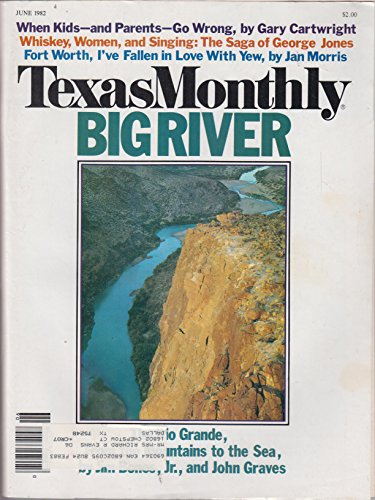 (Texas Monthly Magazine Big River cover (June 1982))