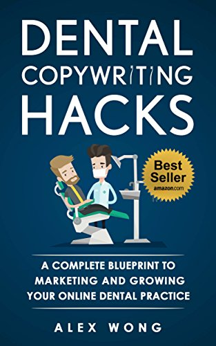 Amazon dental copywriting hacks a complete blueprint to dental copywriting hacks a complete blueprint to marketing and growing your online dental practice by malvernweather Choice Image