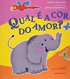 Qual É a Cor do Amor ? - 8574121886