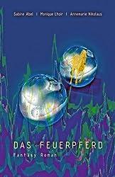 Das Feuerpferd (German Edition)