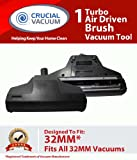 1 32MM Turbo Air Driven Vacuum Brush Tool; Fits All 32MM Vacuums; Designed and Engineered by Crucial Vacuum, Appliances for Home