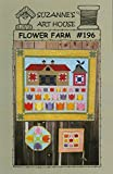 Flower Farm Quilt Pattern by Suzanne's Art House #196 - 38'' x 34''