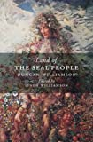 The Land of the Seal People