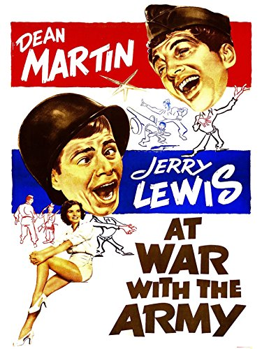 - At War With The Army with Dean Martin & Jerry Lewis