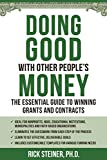 img - for Doing Good With Other People's Money: The Essential Guide to Winning Grants and Contracts for Nonprofits, NGOs, Educational Institutions, Municipalities, & Faith-Based Organizations book / textbook / text book