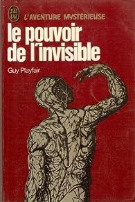 Le pouvoir de l'invisible par Guy Lyon Playfair