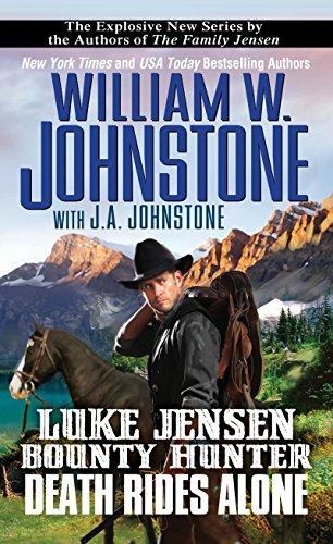 Death Rides Alone (Luke Jensen Bounty Hunter Book 5)