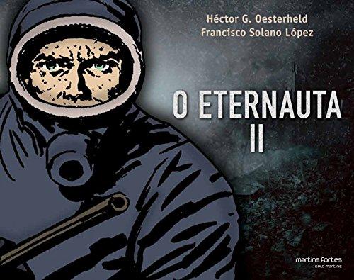 O Eternauta - Volume II