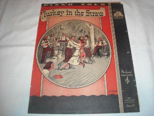 TURKEY IN THE STRAW 1941 PIANO SOLO SHEET MUSIC FOLDER 319 SHEET - Sheet Straw