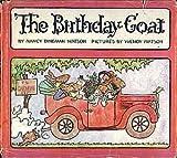 The Birthday Goat, Nancy D. Watson, 0690001452