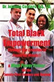 Total Black Empowerment Through the Creation of Powerful Minds Â«, Johnnie Cordero, 0595436862