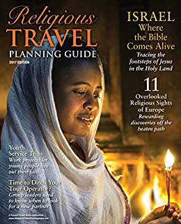 Religious Travel Planning Guide: Inspire. Enlighten. Lead (Vol 7 Book 1)