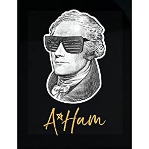 Alexander Hamilton Portrait With Sunglasses Aham A Ham Star - Sticker