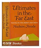 Ultimates in the Far East, Hudson Strode, 0151925801