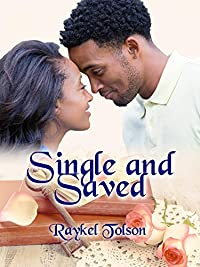 Single And Saved by Raykel Tolson ebook deal