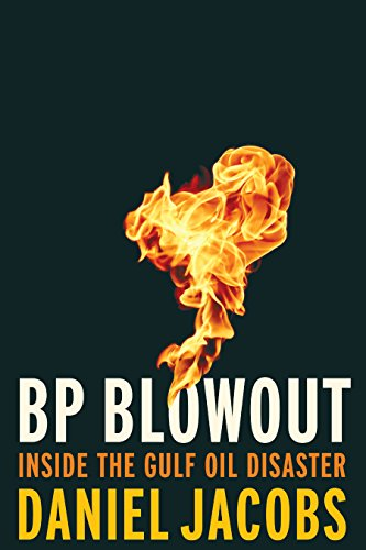 bp-blowout-inside-the-gulf-oil-disaster