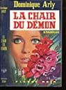 La Chair du démon par Arly