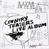 Country Teasers: Live Album