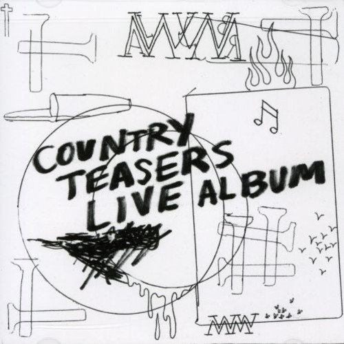 Country Teasers: Live Album by In the Red Records