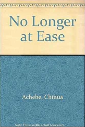 Book No Longer at Ease by Chinua Achebe (1961-03-01)