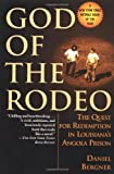 God of the Rodeo, Daniel Bergner, 0345435532