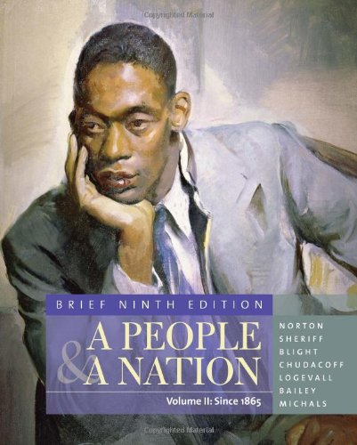 A People and a Nation: A History of the United States, Volume 2, 9th Edition