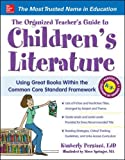 The Organized Teacher's Guide to Children's Literature (NTC Reference)