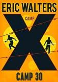 Camp X Camp 30