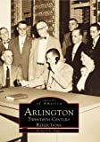 Arlington Twentieth-Century Reflections, Richard Duffy, 0738504084