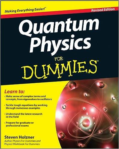 Quantum Physics For Dummies 2, Steven Holzner - Amazon com