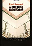 Paint Research in Building Conservation, , 1904982042